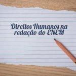 Direitos Humanos na redação do ENEM