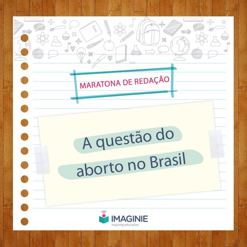 b4abcdaad5001 a-questao-do-aborto-no-brasil | Imaginie