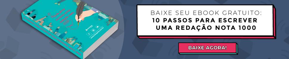 """Banner de divulgação do ebook gratuito """"10 passos para escrever uma redação nota mil"""" para quem quer saber como estudar para o Enem. O banner direciona para o link de cadastro a seguir: https://conteudo.imaginie.com.br/ebook-10-passos- para-nota-1000"""